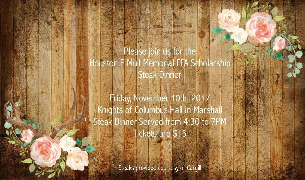 Houston E. Mull Memorial FFA Scholarship Steak Dinner